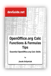 OpenOffice.org Calc Functions and Formulas Tips. Essential OpenOffice.org Calc Skills